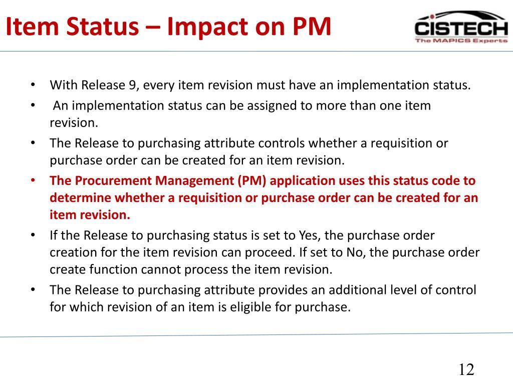 Item Status – Impact on PM