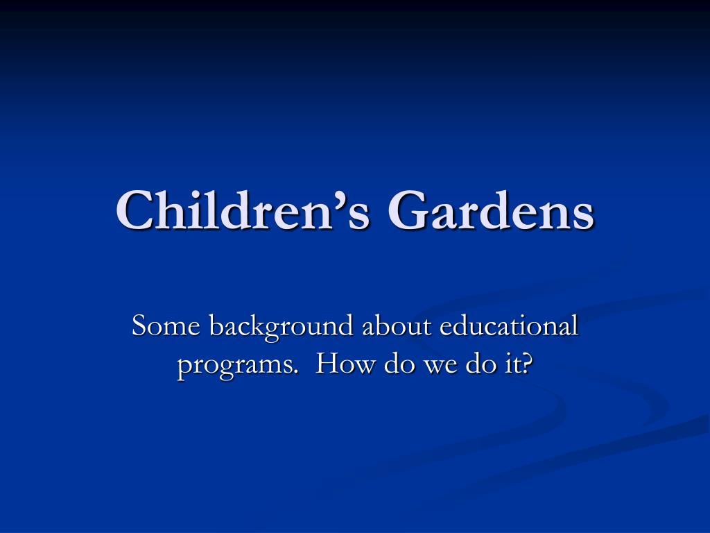 children s gardens l.