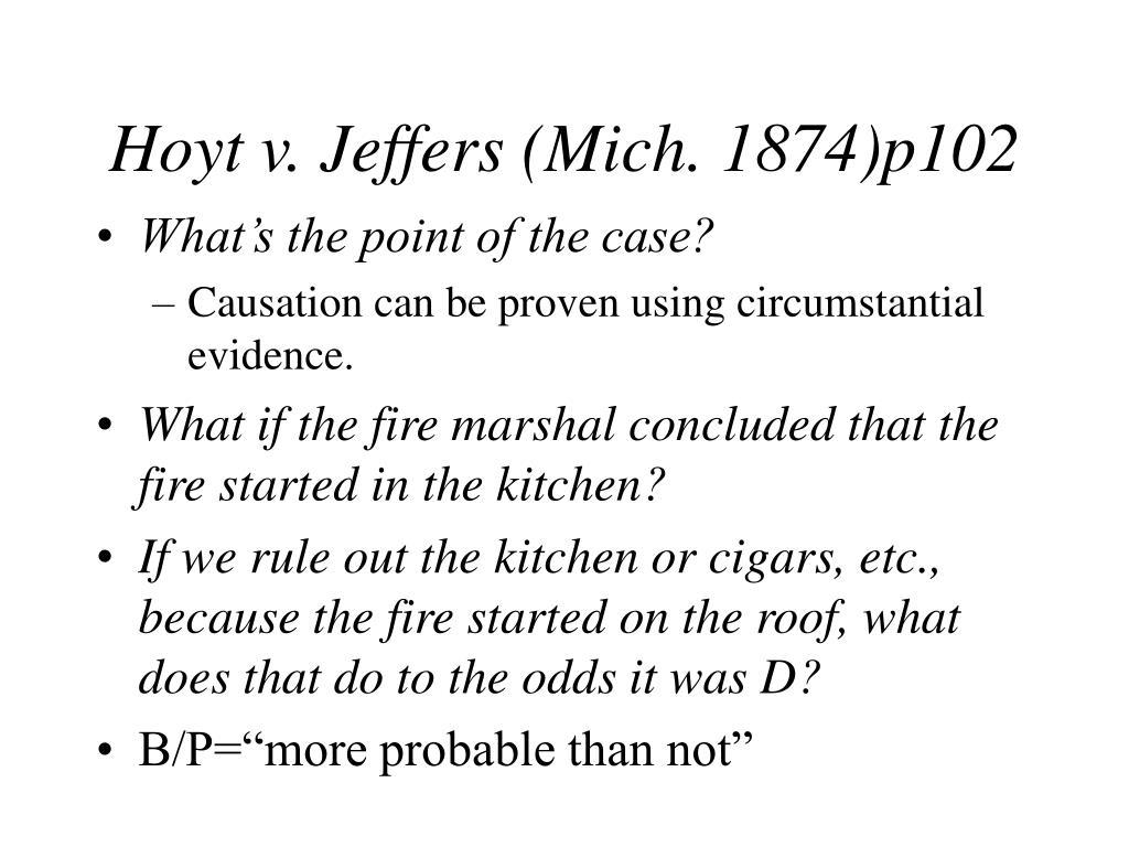 Hoyt v. Jeffers (Mich. 1874)p102