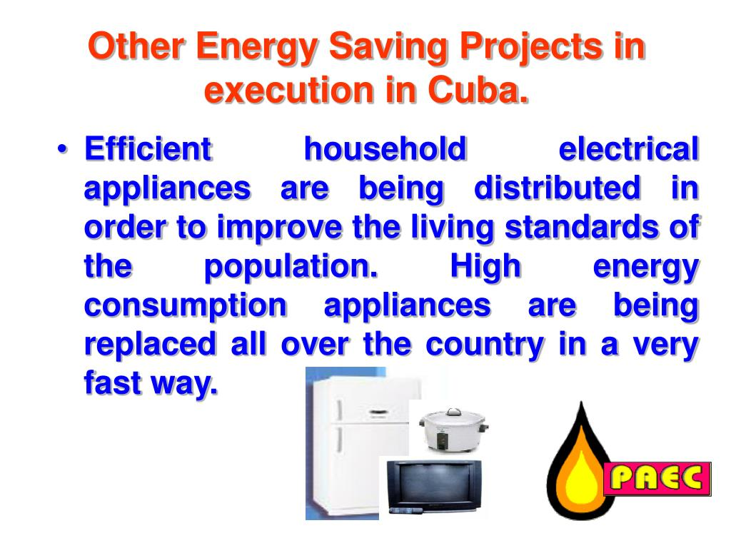 Other Energy Saving Projects in execution in Cuba.