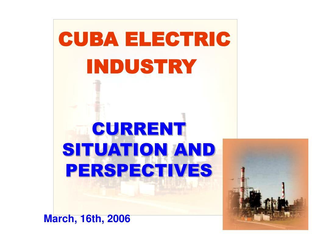 CUBA ELECTRIC INDUSTRY