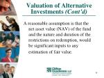 valuation of alternative investments cont d