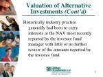 valuation of alternative investments cont d21