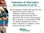 valuation of alternative investments cont d22
