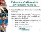 valuation of alternative investments cont d30