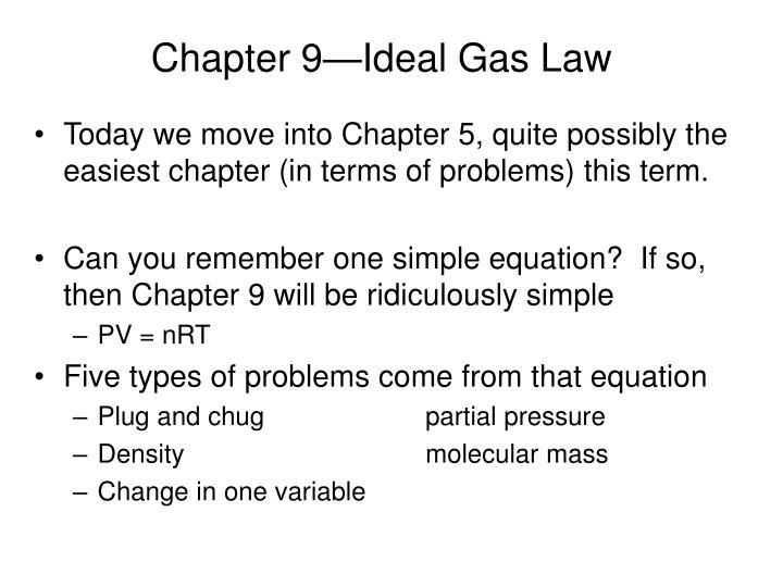 Chapter 9 ideal gas law