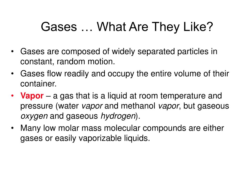 Gases … What Are They Like?