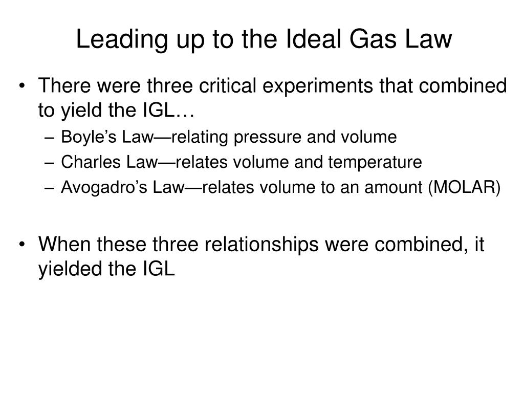 Leading up to the Ideal Gas Law