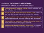 successful entrepreneurs follow a system15