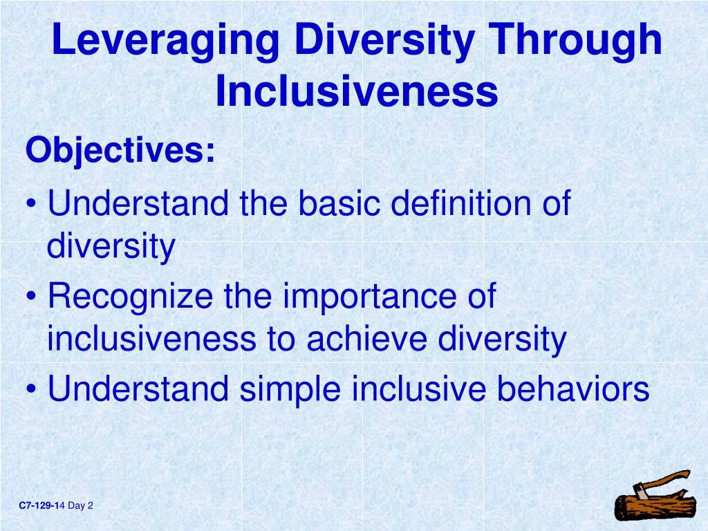 Leveraging Diversity Through Inclusiveness