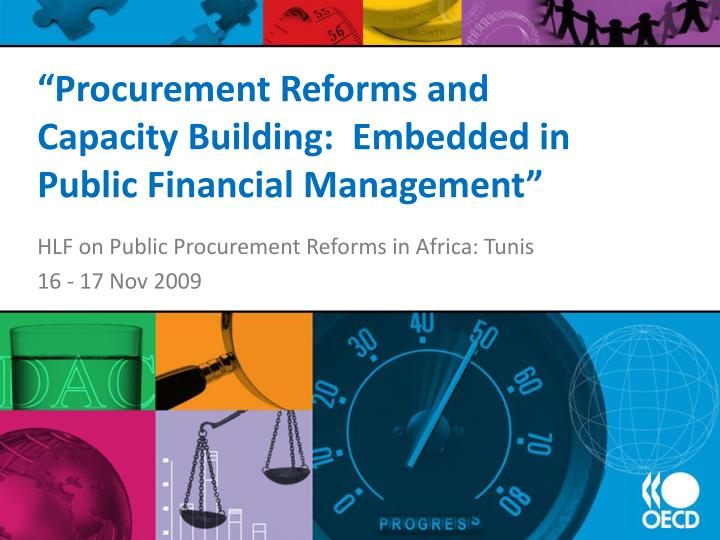 Procurement reforms and capacity building embedded in public financial management