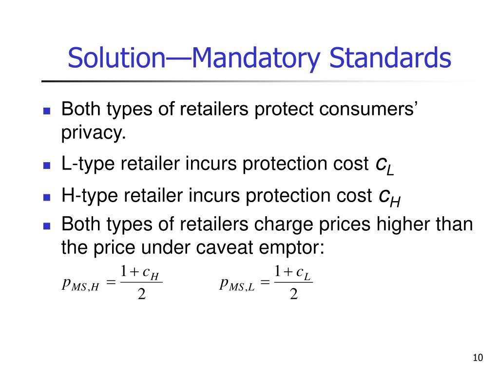 Solution—Mandatory Standards