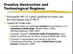 creative destruction and technological regimes