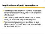 implications of path dependence