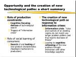 opportunity and the creation of new technological paths a short summary