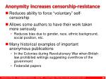anonymity increases censorship resistance