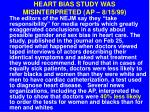 heart bias study was misinterpreted ap 8 15 99