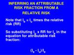 inferring an attributable risk fraction from a relative risk