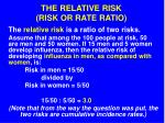 the relative risk risk or rate ratio