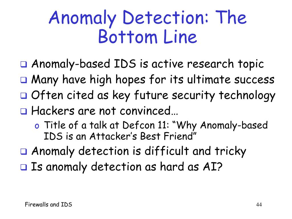 Anomaly Detection: The Bottom Line
