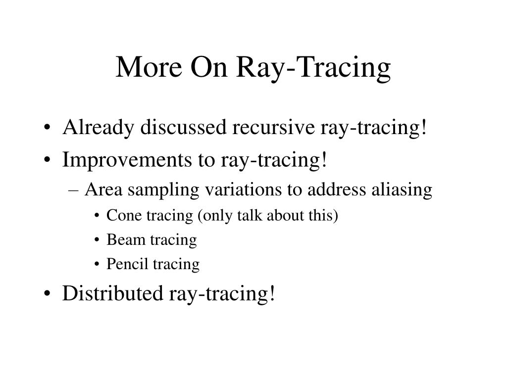 More On Ray-Tracing