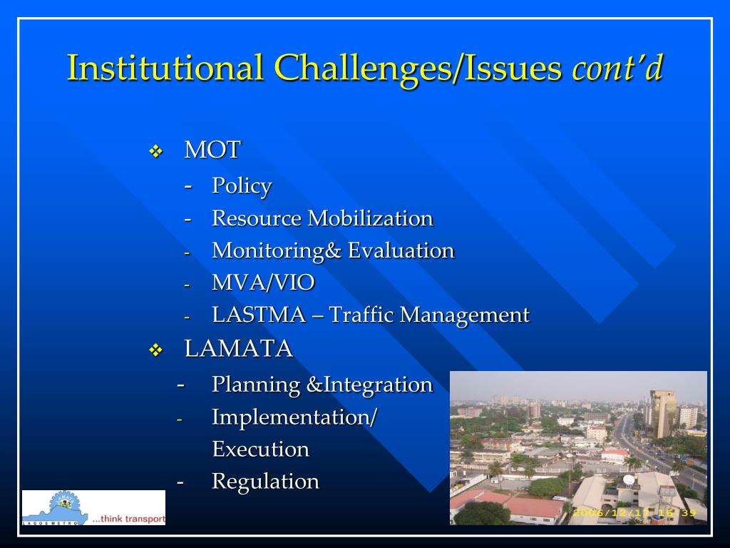 Institutional Challenges/Issues