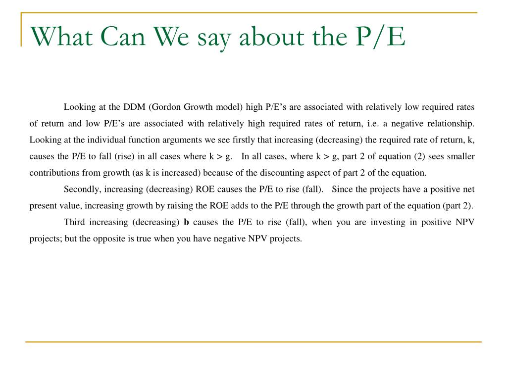 What Can We say about the P/E