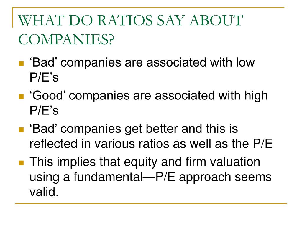 WHAT DO RATIOS SAY ABOUT COMPANIES?