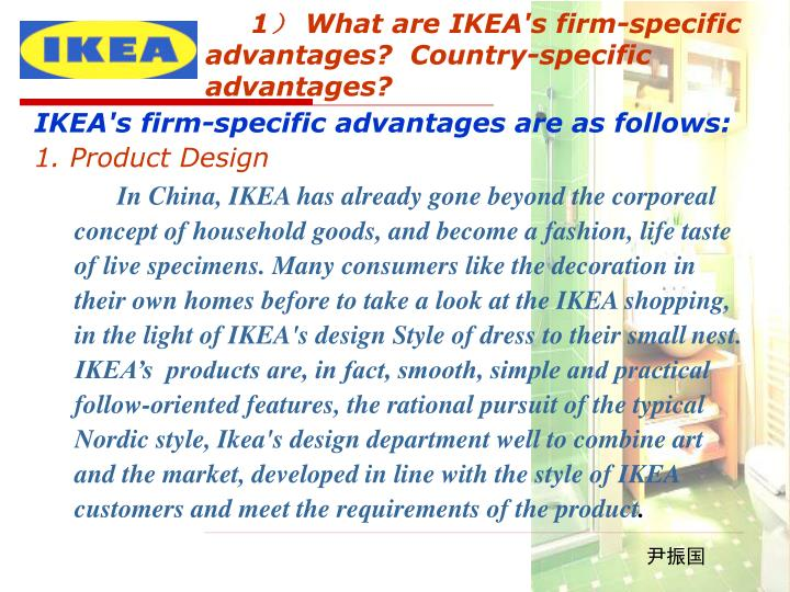 advantages and disadvantages of ikea strategy In 2006, ikea made plans to expand their e-commerce strategy to allow  had  advantages such as increased accessibility and disadvantages.