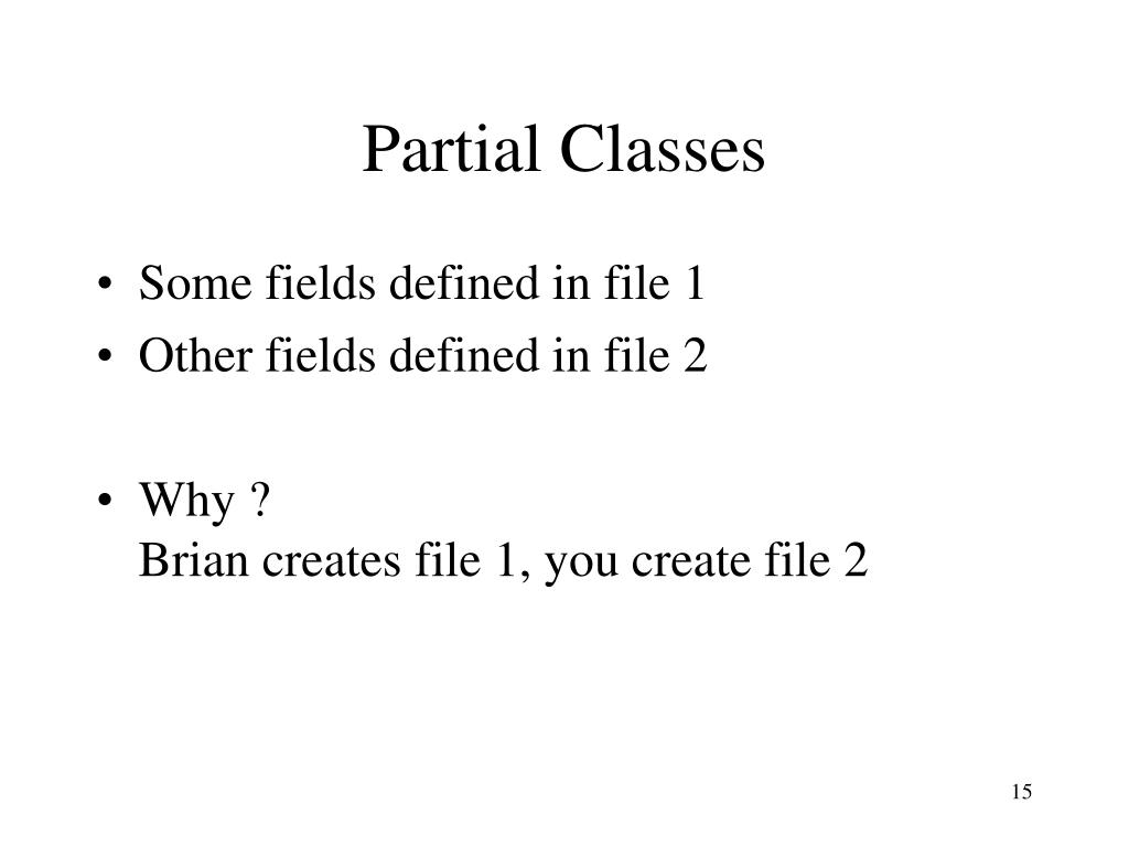 Partial Classes