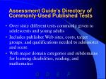 assessment guide s directory of commonly used published tests