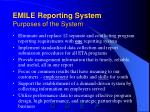 emile reporting system purposes of the system