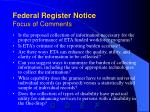 federal register notice focus of comments