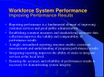 workforce system performance improving performance results