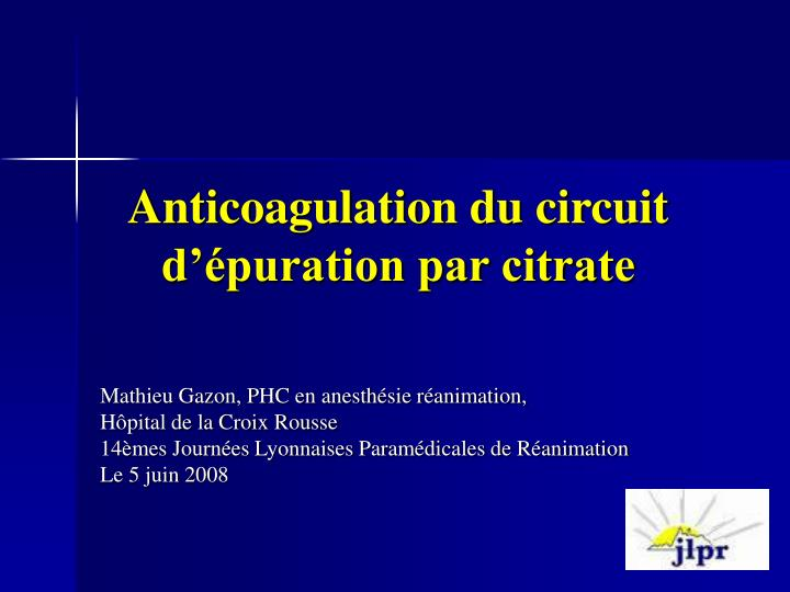 anticoagulation du circuit d puration par citrate n.