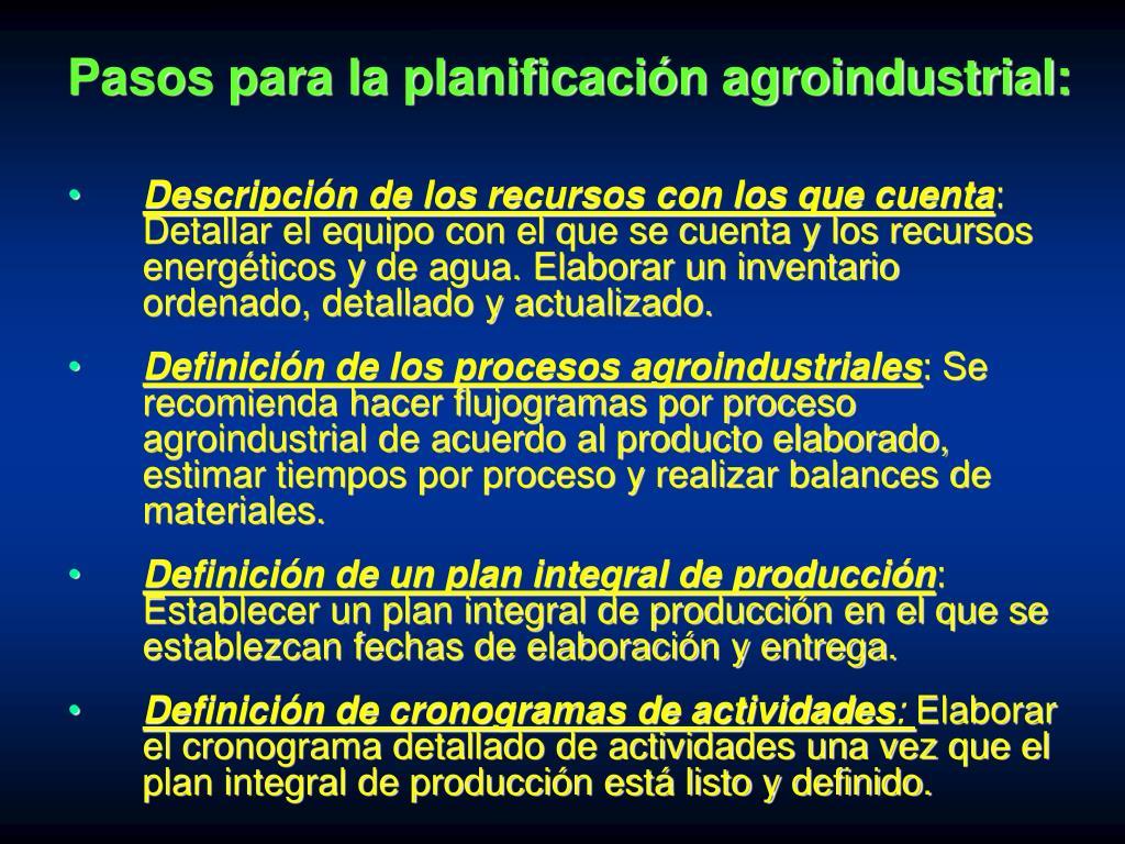 Pasos para la planificación agroindustrial: