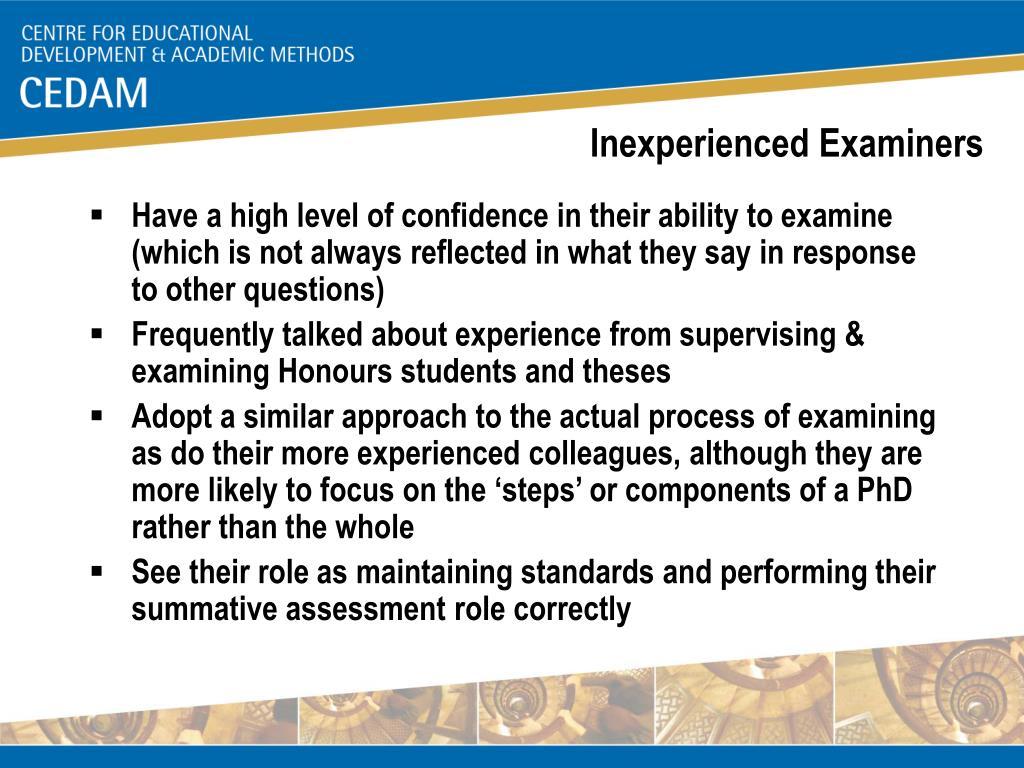 Inexperienced Examiners