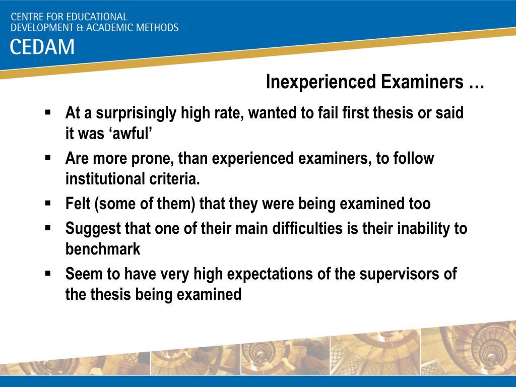 Inexperienced Examiners …