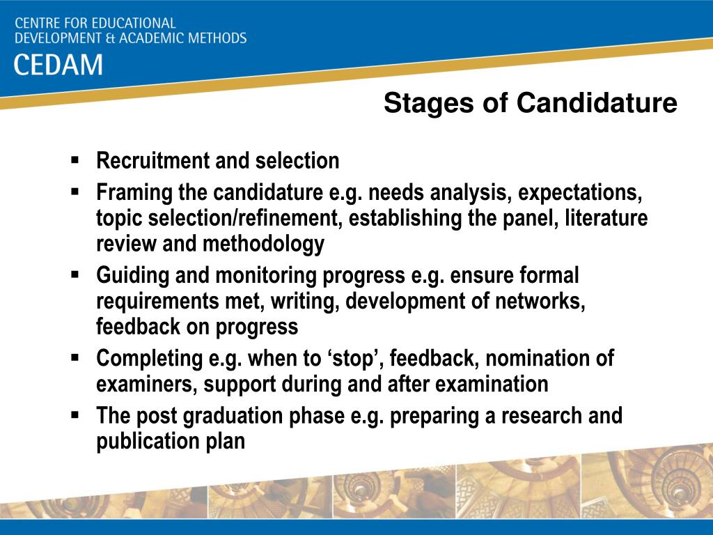 Stages of Candidature