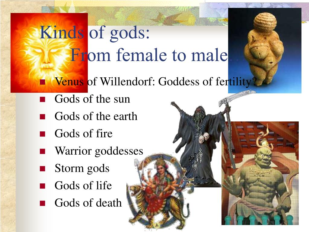 Kinds of gods: