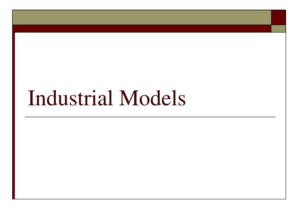 industrial models l.
