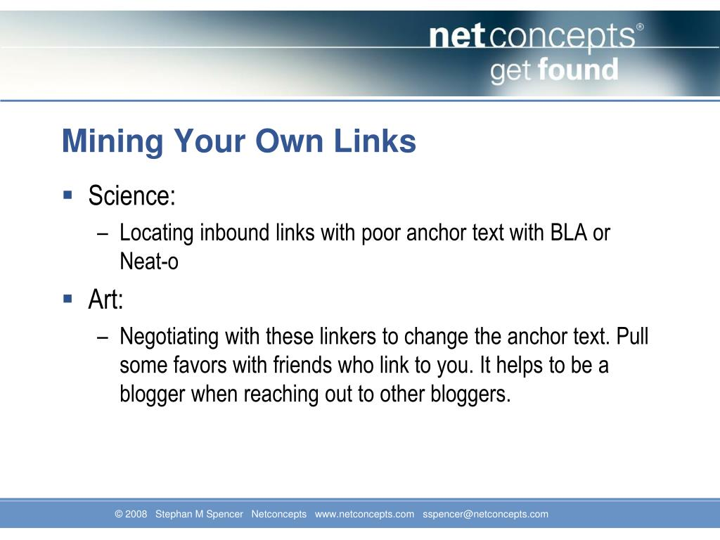 Mining Your Own Links