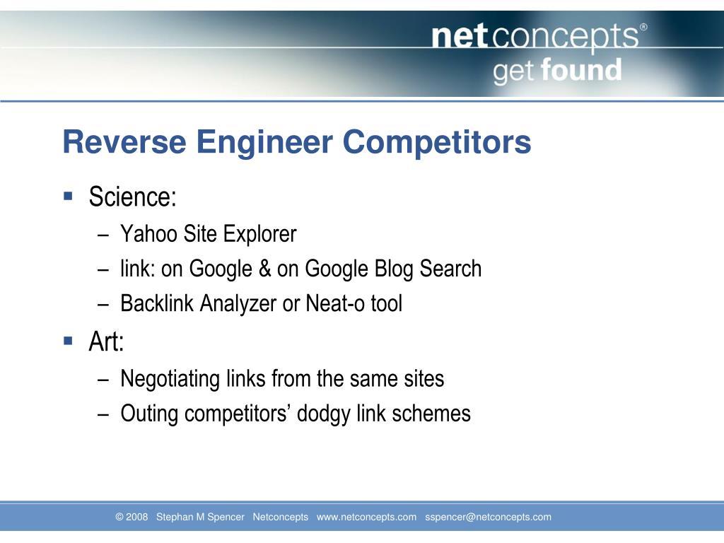 Reverse Engineer Competitors