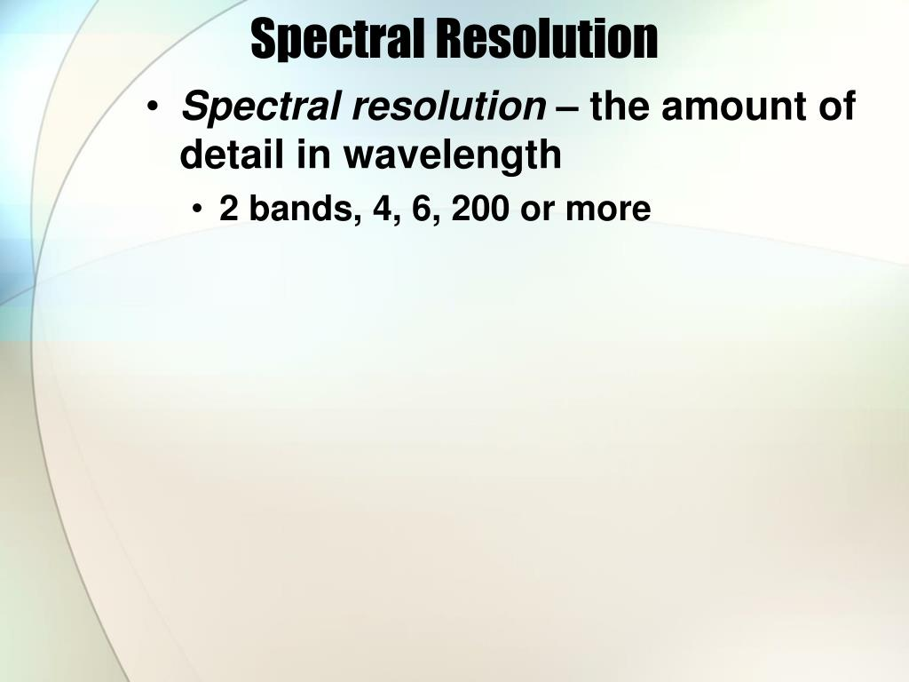 Spectral Resolution