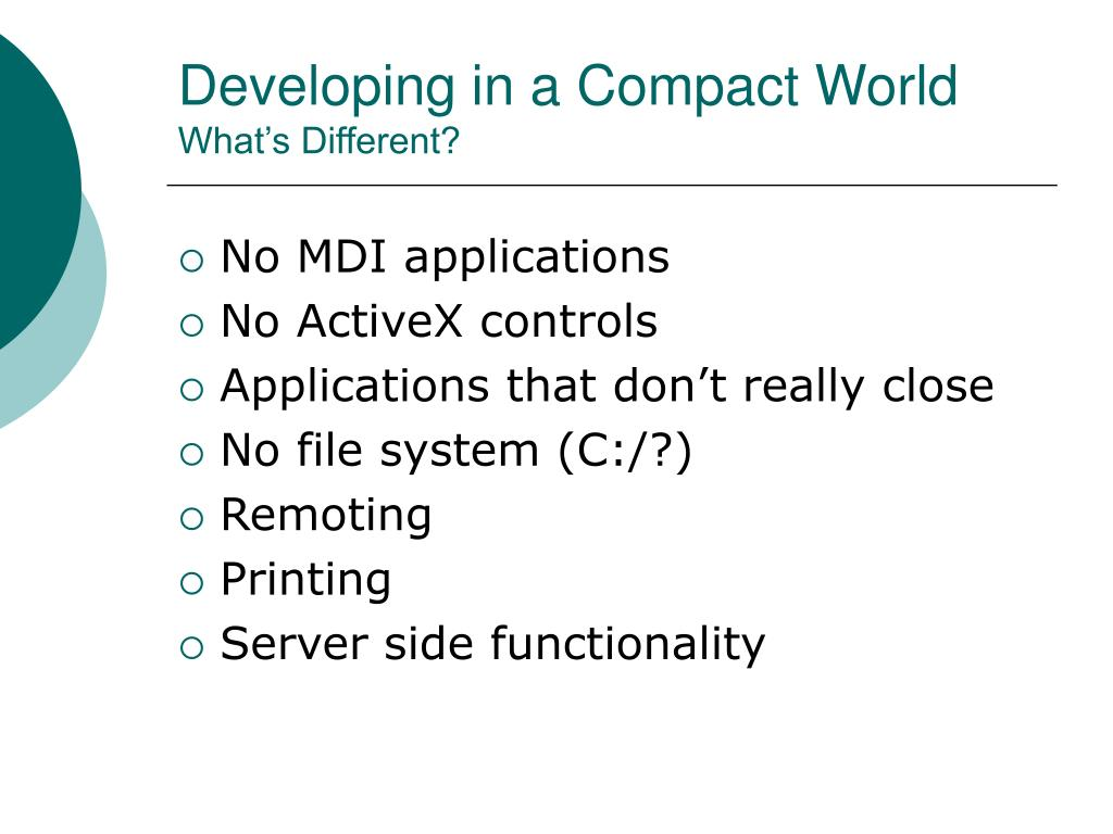 Developing in a Compact World