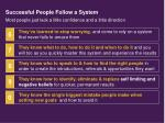 successful people follow a system12