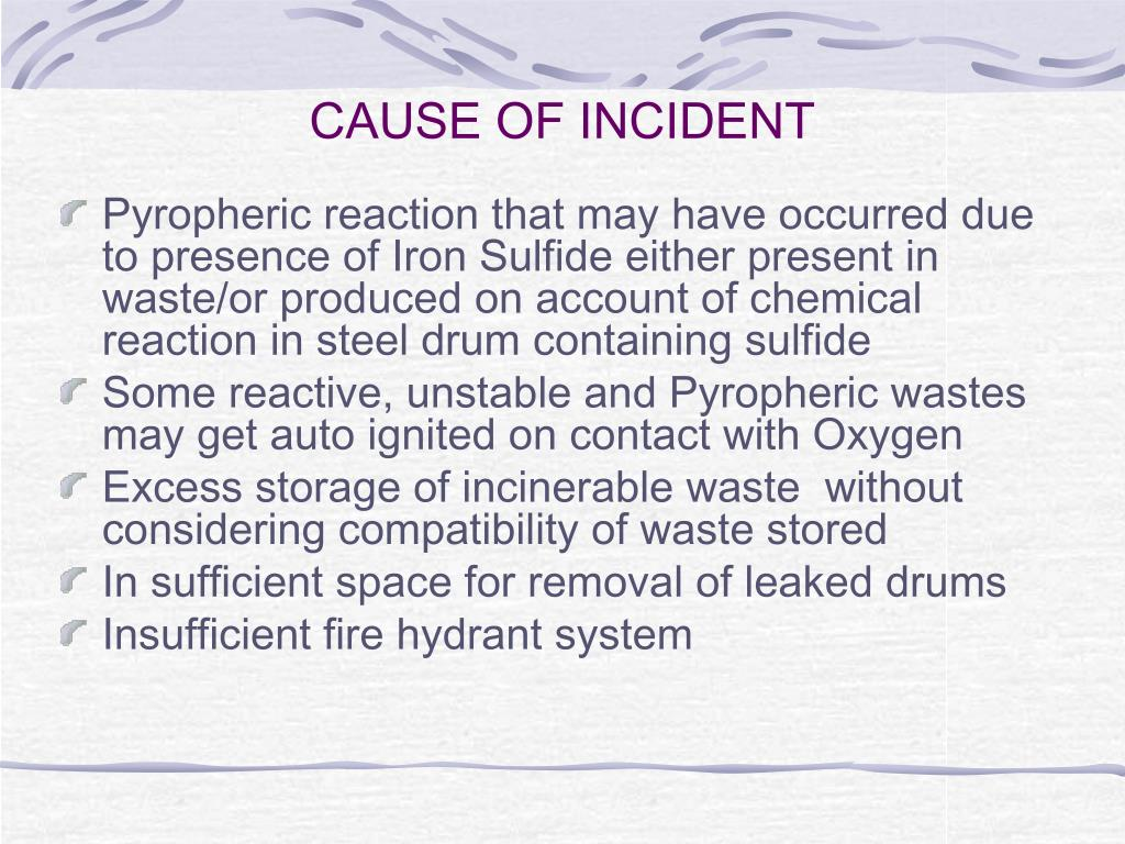 CAUSE OF INCIDENT
