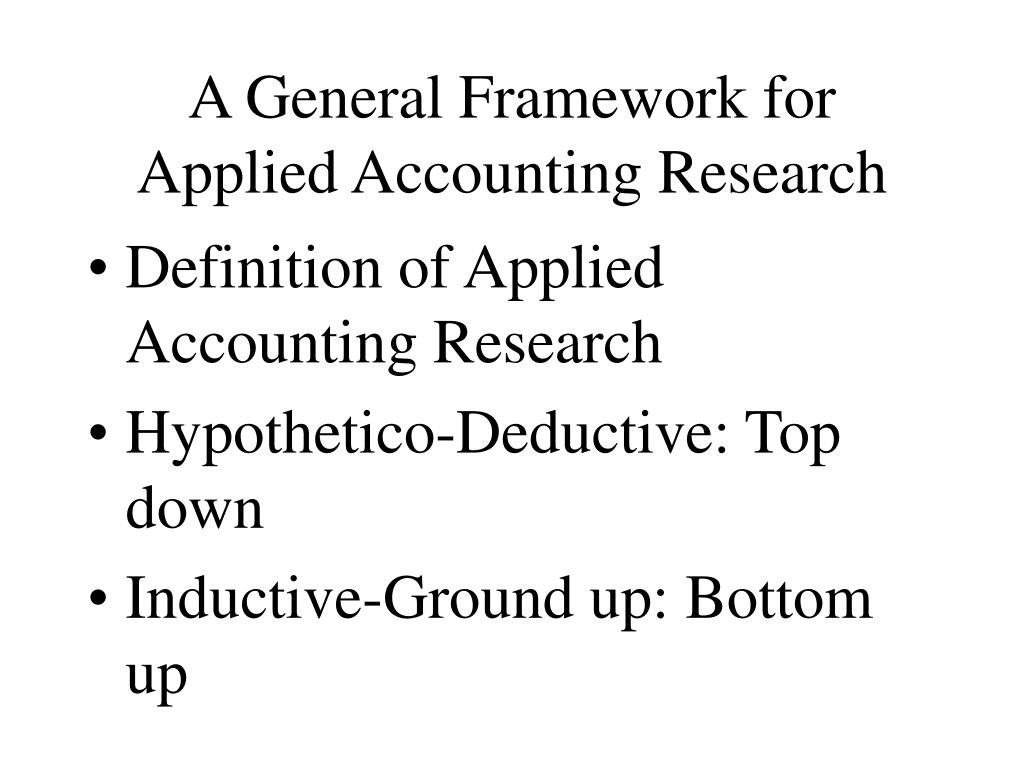 A General Framework for Applied Accounting Research
