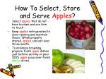 how to select store and serve apples