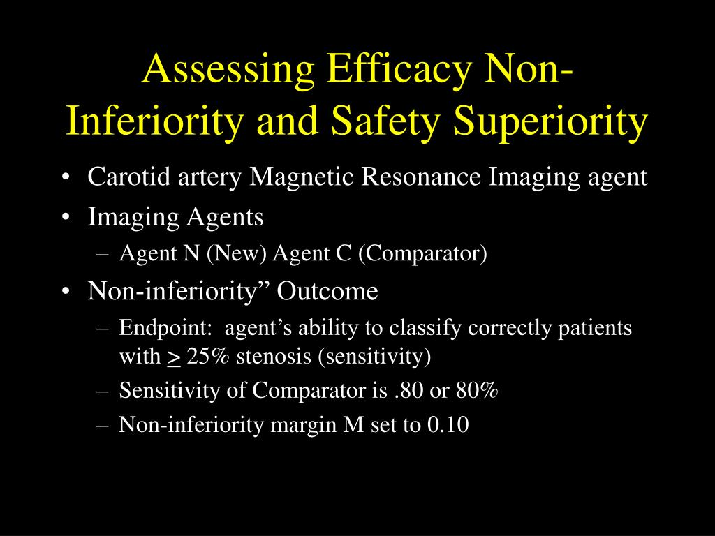 Assessing Efficacy Non-Inferiority and Safety Superiority